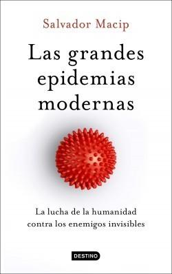 las grandes epidemias modernas salvador macip