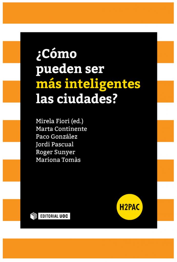 Libro: ¿Cómo pueden ser más inteligentes las ciudades? | Editorial UOC
