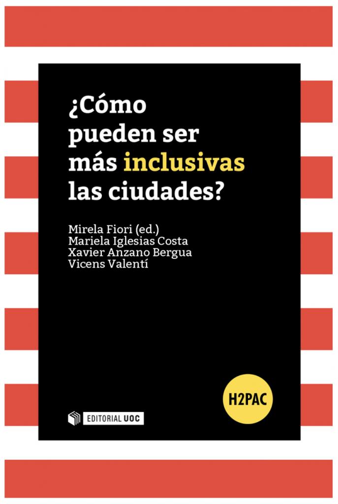 Libro: ¿Cómo pueden ser más inclusivas las ciudades? | Editorial UOC
