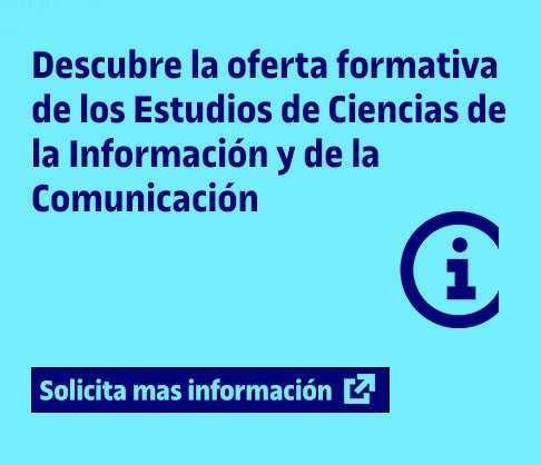 Descubre la oferta formativa de los Estudios de Ciencias de la Información y de la Comunicación de la UOC