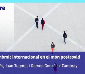 L'escenari econòmic internacional al món postcovid