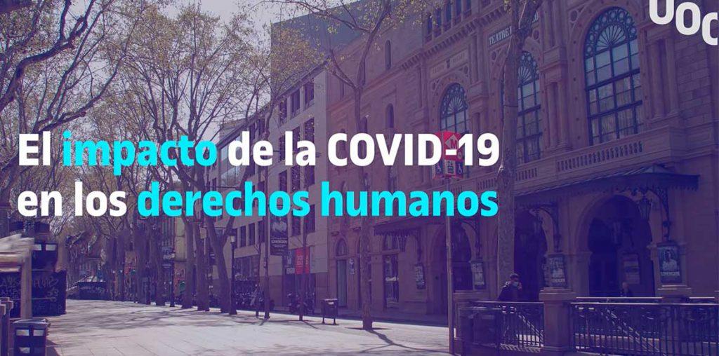 El impacto de la COVID-19 en los Derechos Humanos