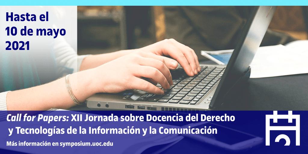 Call for Papers: XII Jornada sobre Docencia del Derecho y Tecnologías de la Información y la Comunicación