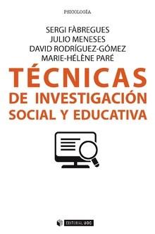 Cuatro técnicas imprescindibles para la investigación social y educativa