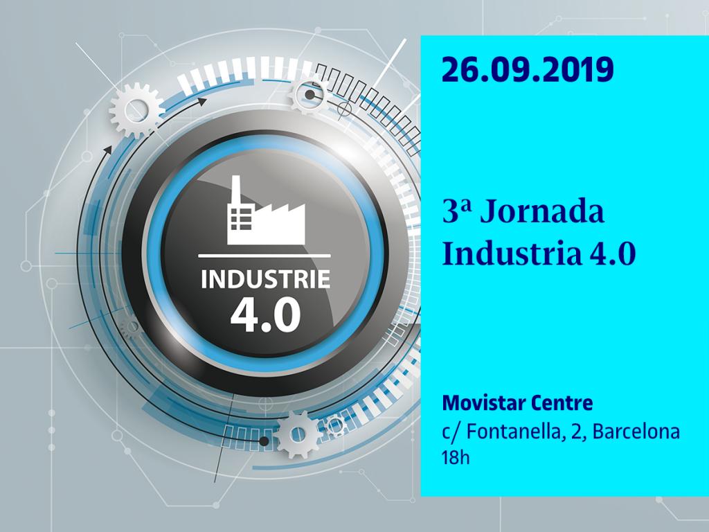 El próximo jueves 26 de septiembre se celebrará la 3ª Jornada Industria 4.0, en el Espacio Movistar de Barcelona