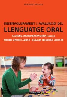 Desenvolupament i avaluació del llenguatge oral
