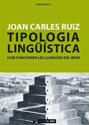 Tipologia lingüística. Com funcionen les llengües del món.
