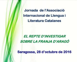 """""""El repte d'investigar sobre la Franja d'Aragó"""" – Jornada de l'Associació Internacional de Llengua i Literatura Catalanes"""