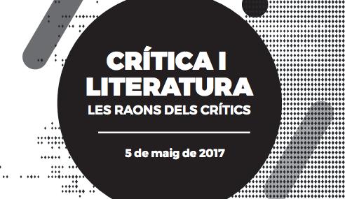 """""""Crítica i literatura. Les raons dels crítics"""""""